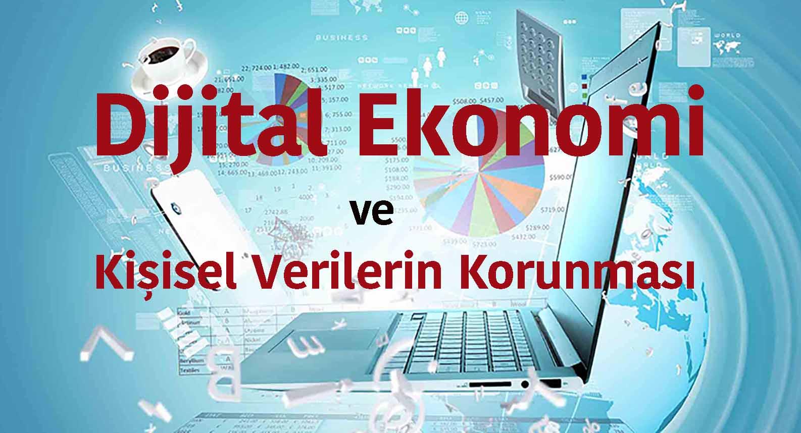 Dijital ekonomi Kişisel Verilerin Korunması