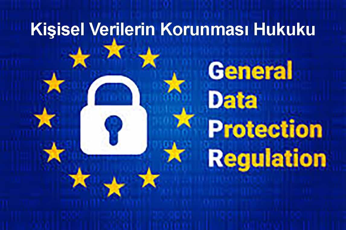 Kişisel Verilerin Korunması Hukuku Gelişim Süreci