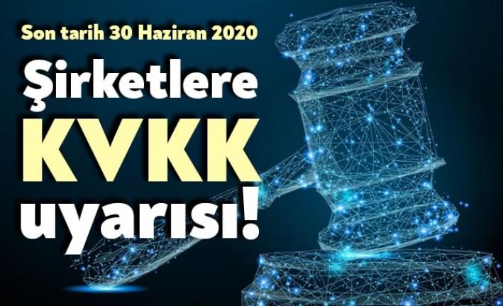 Şirketler için Uyarı: KVKK da Son Tarih 30 Haziran 2020