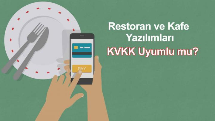 Restoran ve Kafe Yazılımları KVKK Uyumlu mu?